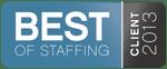 2013 Best of Staffing - Client Award