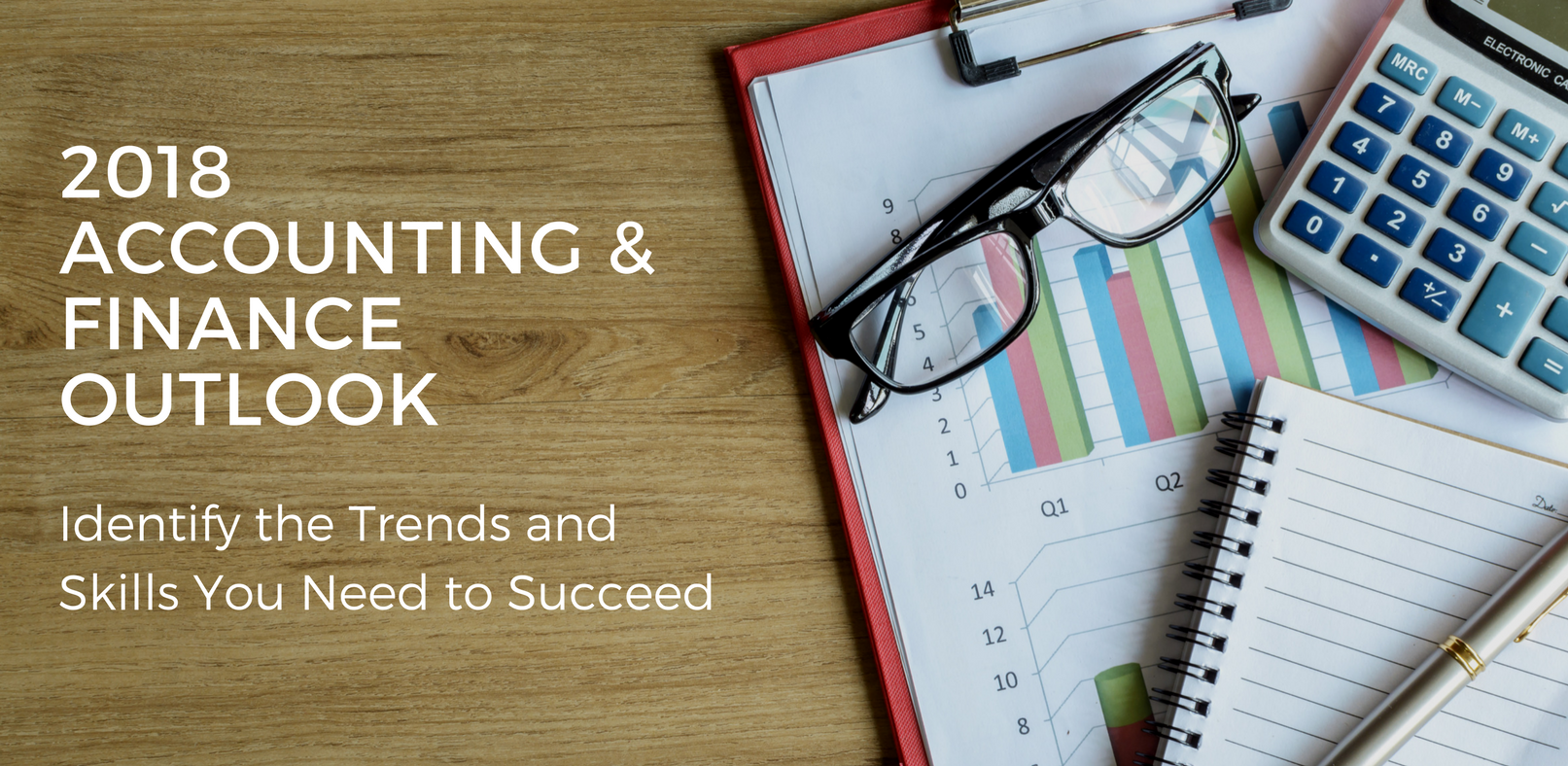 2018 Accounting and Finance Skills and Trends